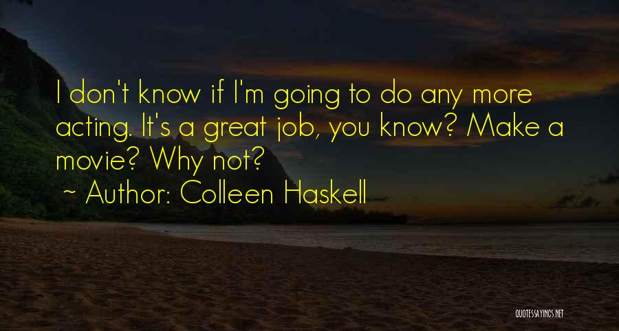 Colleen Haskell Quotes 696417