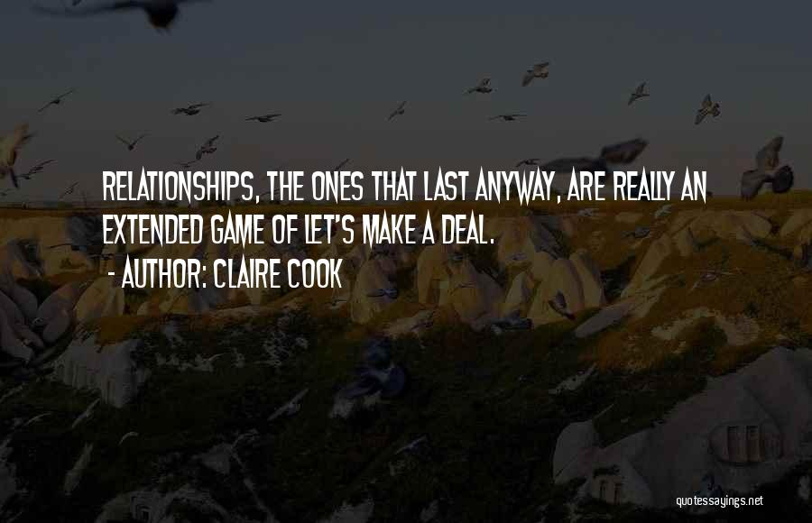 College And Relationships Quotes By Claire Cook