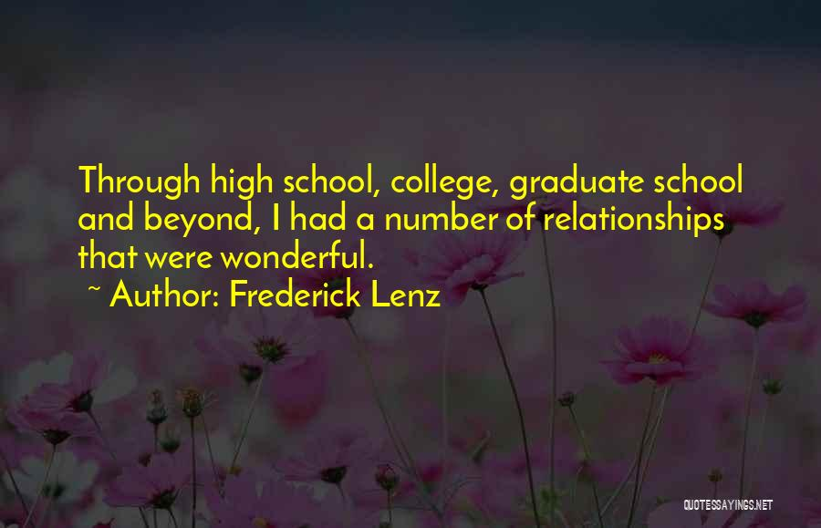 College And Relationships Quotes By Frederick Lenz