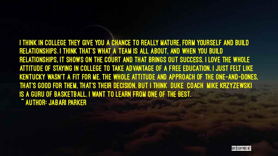 College And Relationships Quotes By Jabari Parker