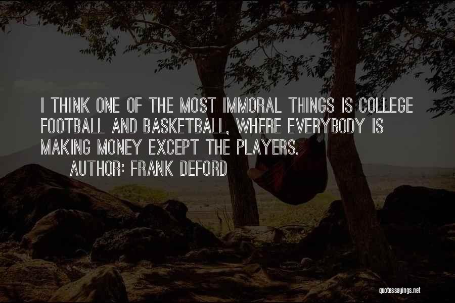 College Football Players Quotes By Frank Deford