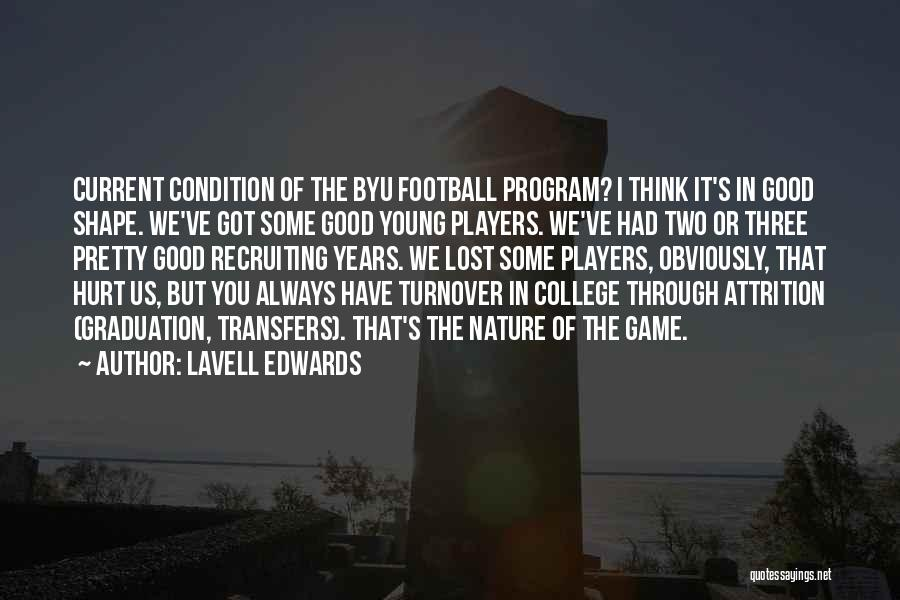 College Football Players Quotes By LaVell Edwards
