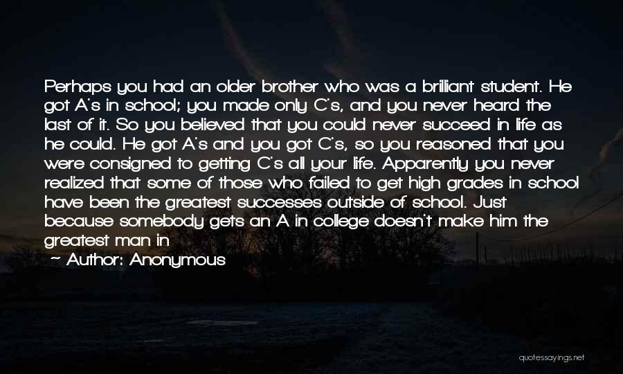 College Grades Quotes By Anonymous