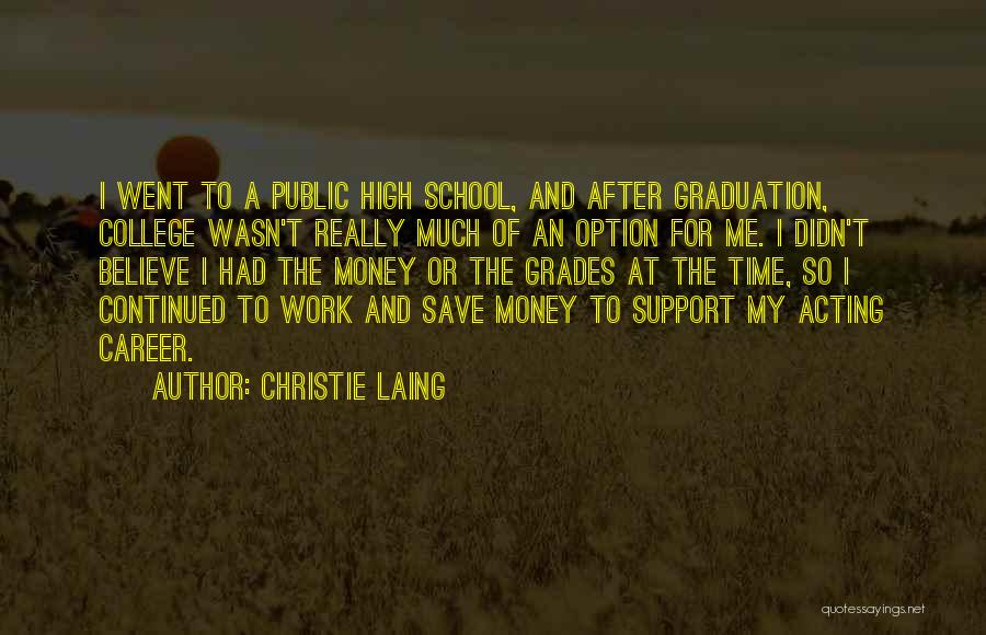 College Grades Quotes By Christie Laing