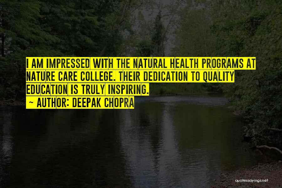 College Inspiring Quotes By Deepak Chopra