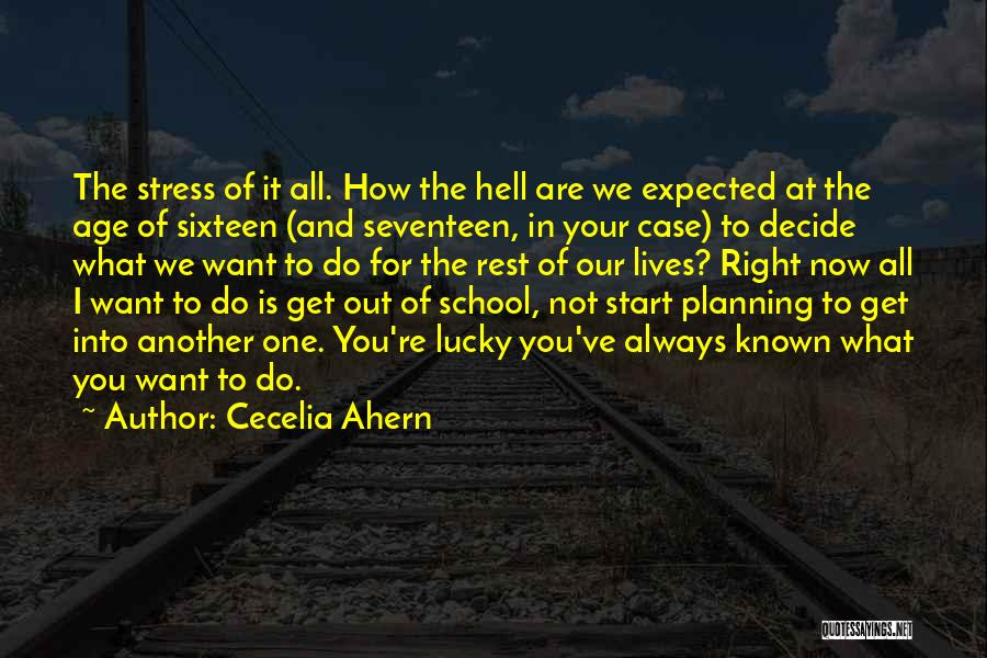 College Quotes By Cecelia Ahern