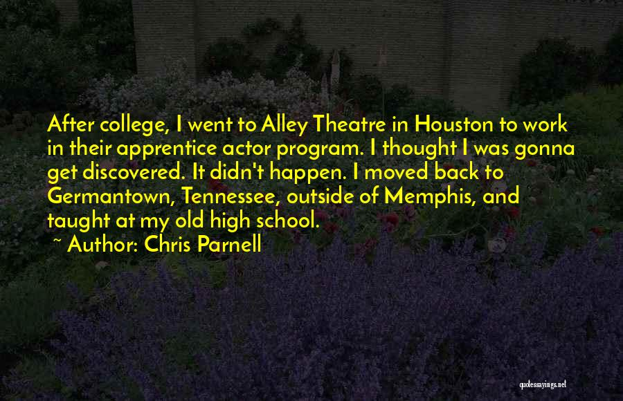 College Quotes By Chris Parnell