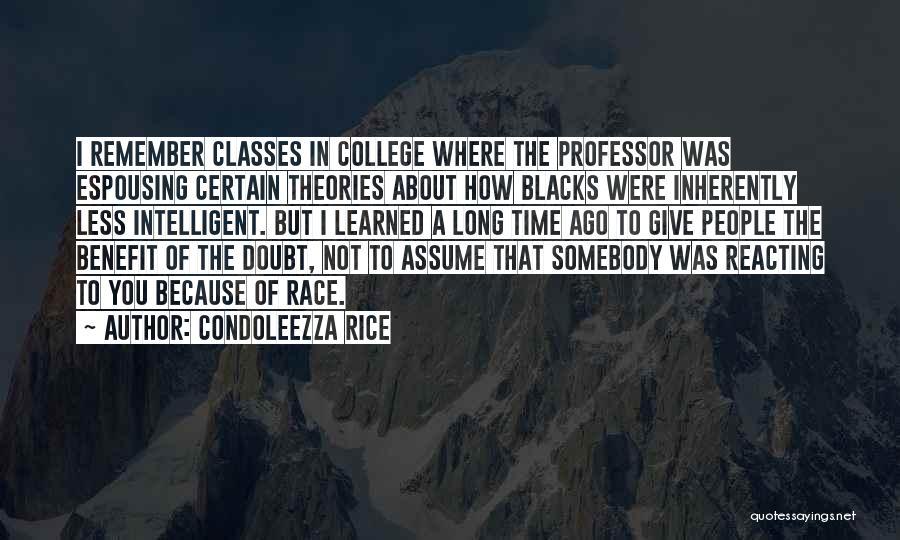 College Quotes By Condoleezza Rice