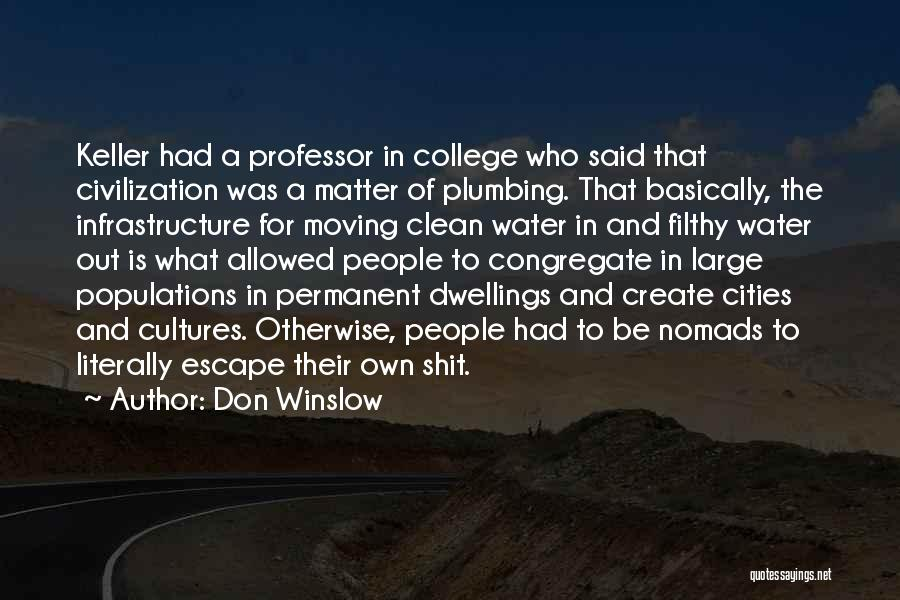 College Quotes By Don Winslow