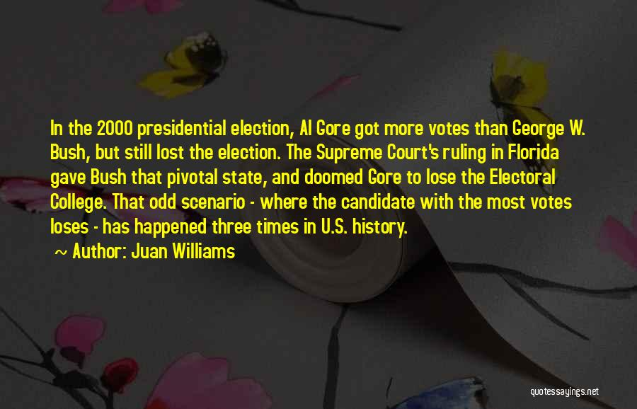 College Quotes By Juan Williams