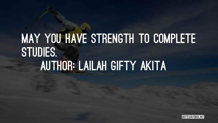 College Quotes By Lailah Gifty Akita