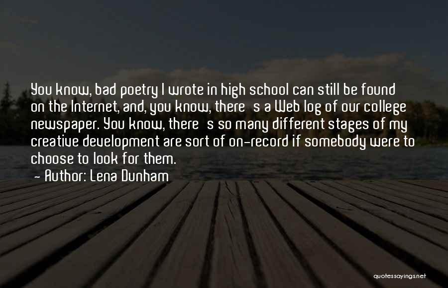 College Quotes By Lena Dunham