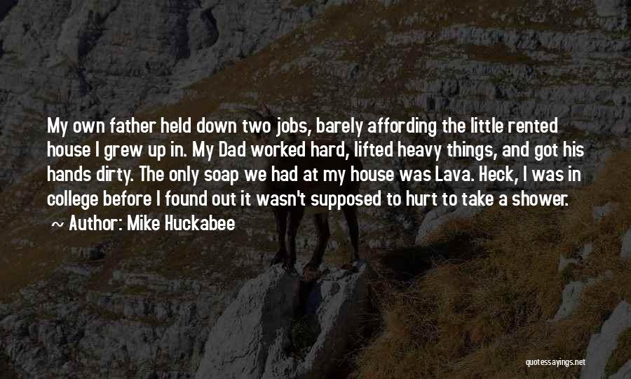 College Quotes By Mike Huckabee