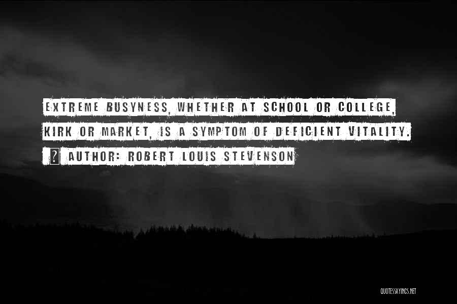 College Quotes By Robert Louis Stevenson