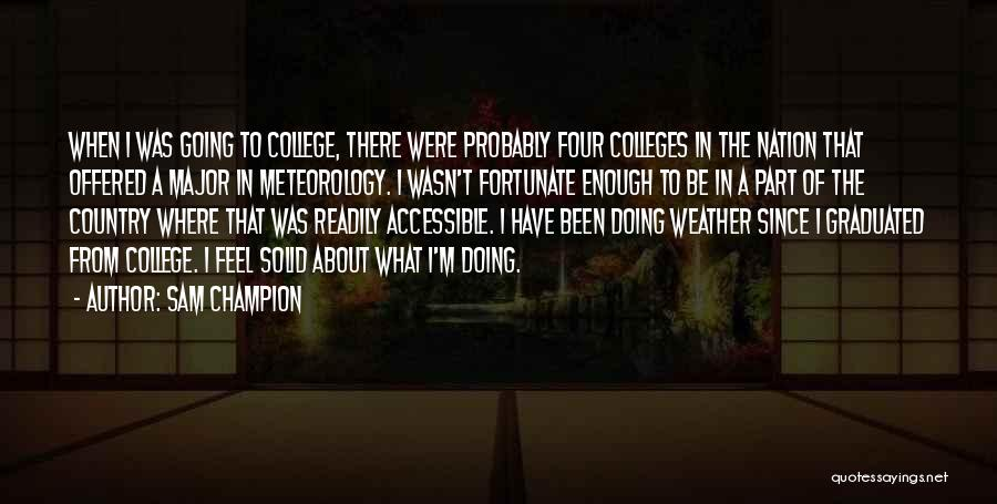 College Quotes By Sam Champion