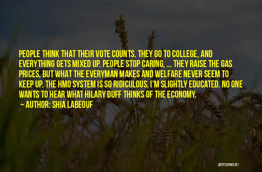 College Quotes By Shia Labeouf