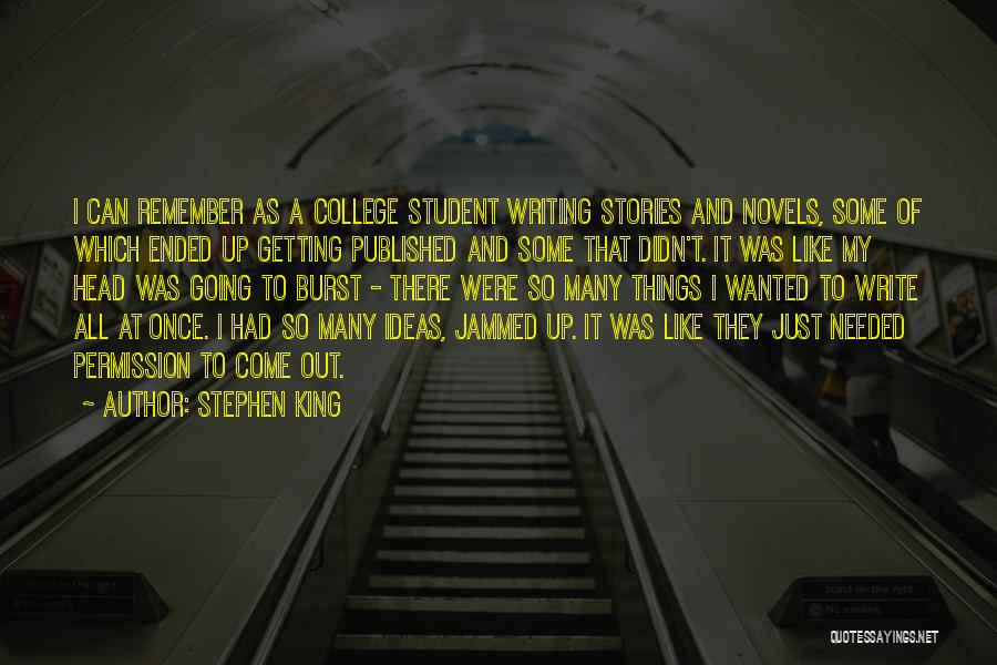 College Quotes By Stephen King
