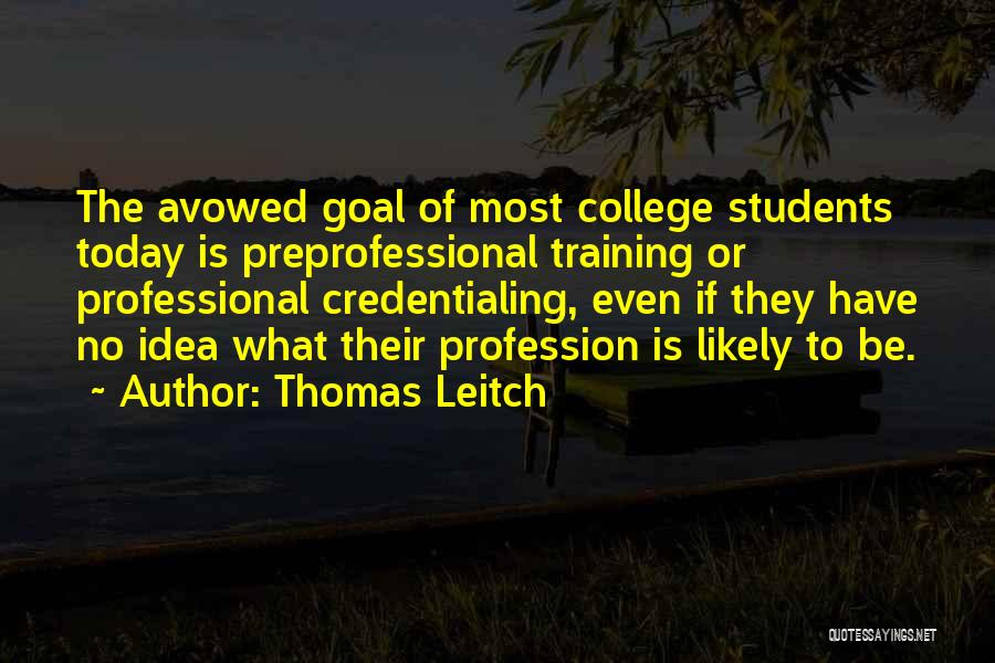 College Quotes By Thomas Leitch