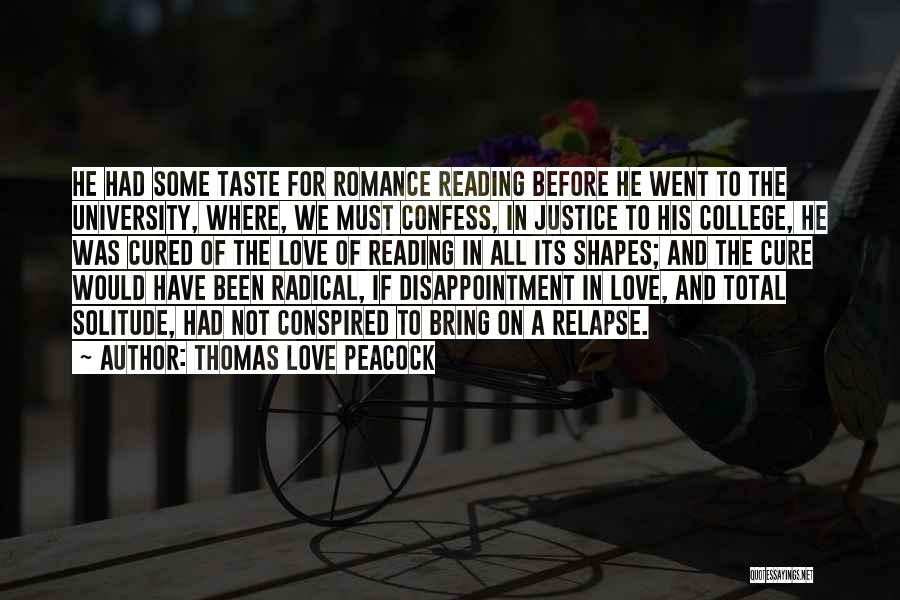 College Quotes By Thomas Love Peacock