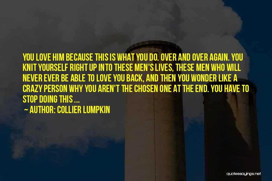 Collier Lumpkin Quotes 486152