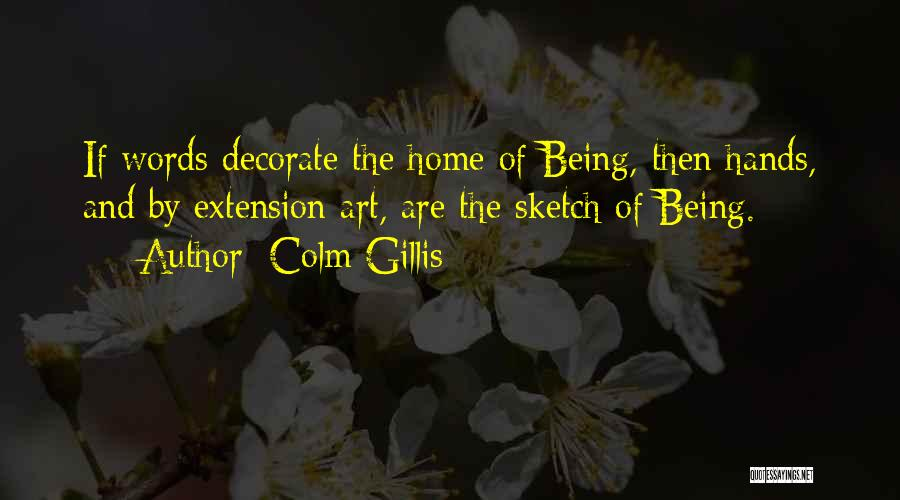 Colm O'connell Quotes By Colm Gillis
