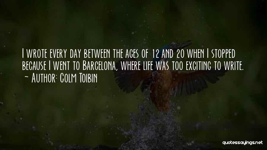 Colm Toibin Quotes 1002640