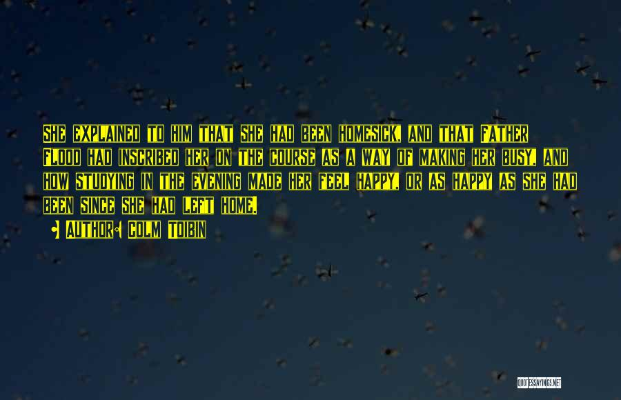 Colm Toibin Quotes 1071747
