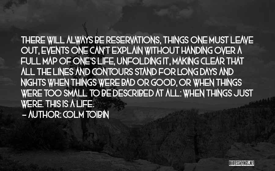 Colm Toibin Quotes 1131422