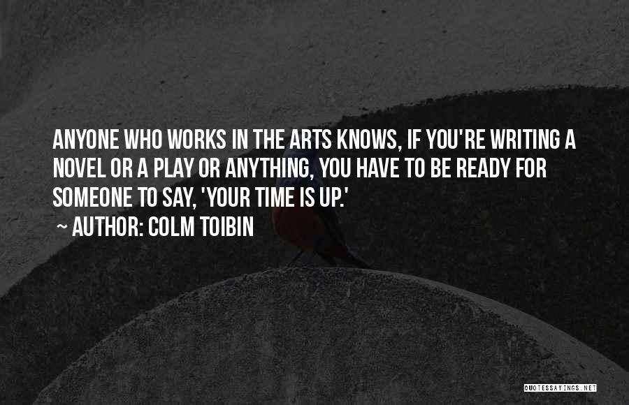 Colm Toibin Quotes 1249406