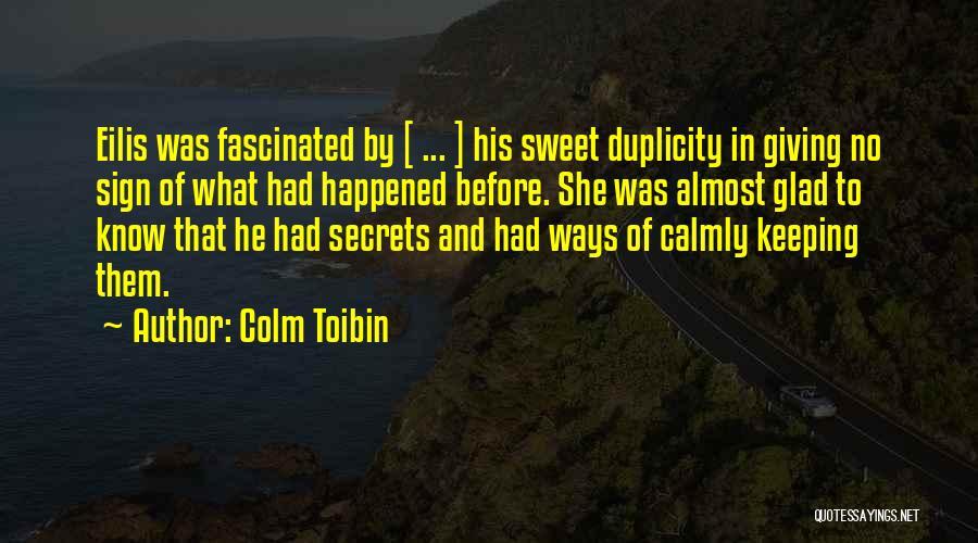 Colm Toibin Quotes 125385