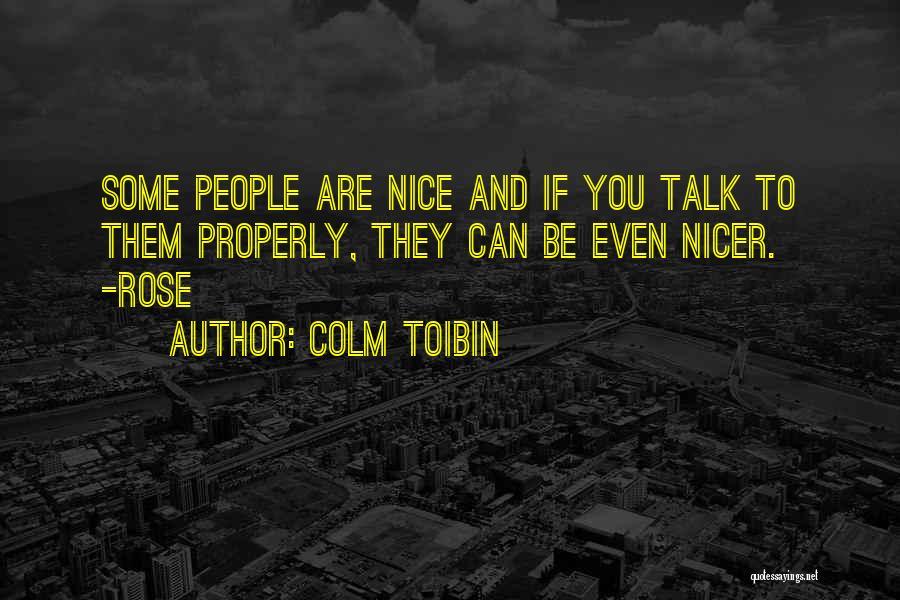 Colm Toibin Quotes 1331201