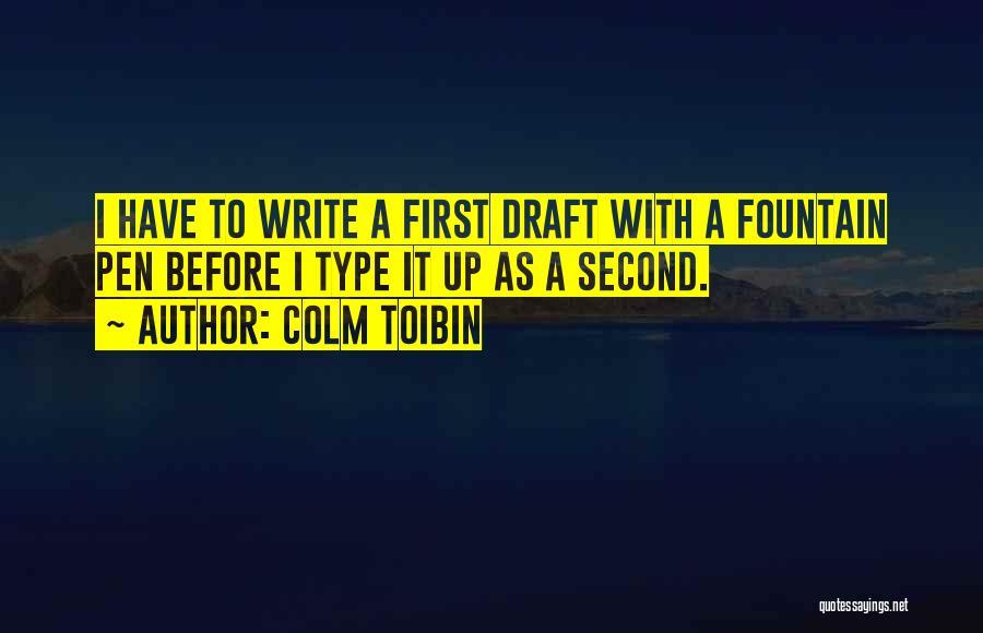 Colm Toibin Quotes 1386651