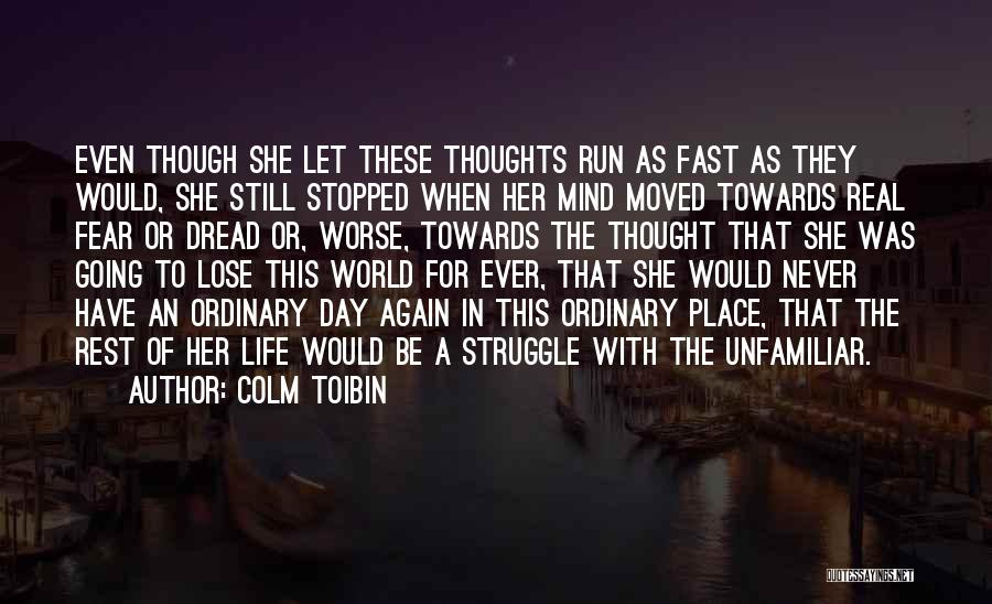 Colm Toibin Quotes 1542974