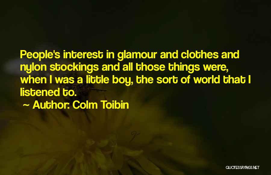 Colm Toibin Quotes 1746323