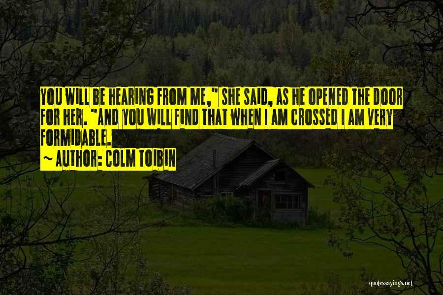 Colm Toibin Quotes 1802851