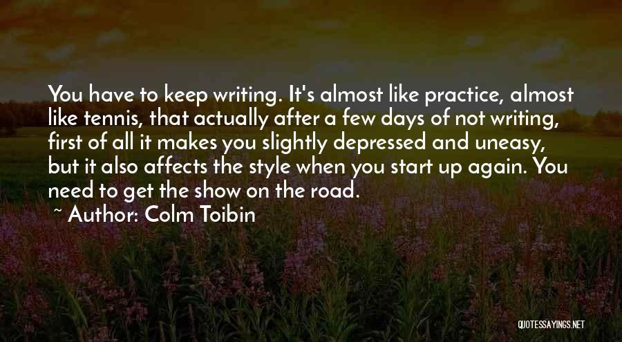 Colm Toibin Quotes 1817570