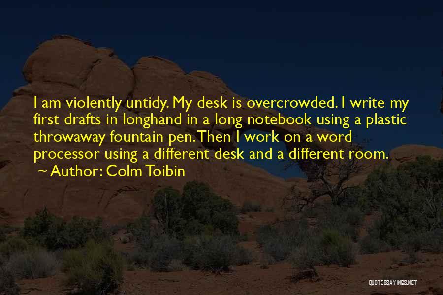 Colm Toibin Quotes 275977