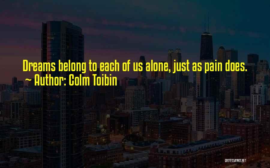 Colm Toibin Quotes 687895