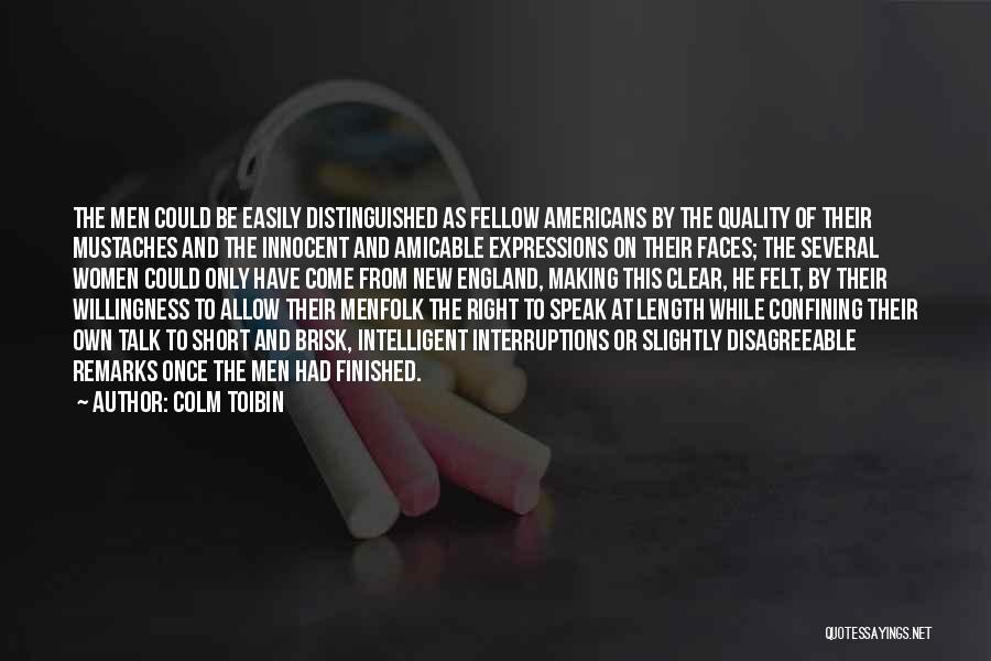Colm Toibin Quotes 704930