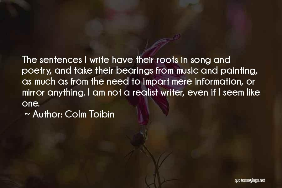 Colm Toibin Quotes 761426