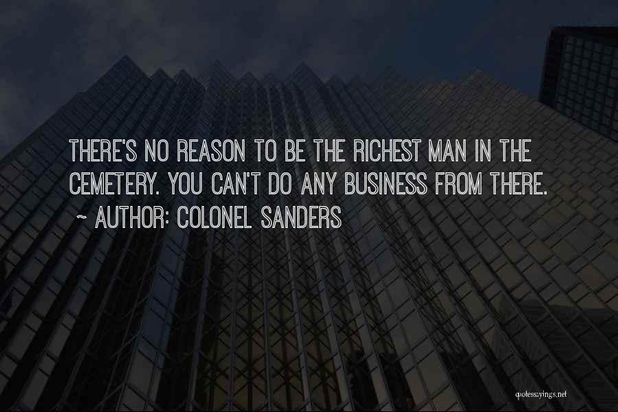 Colonel Sanders Quotes 1215272