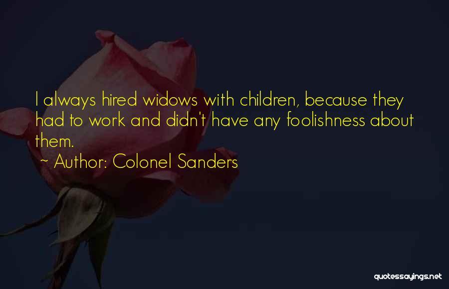 Colonel Sanders Quotes 1328503