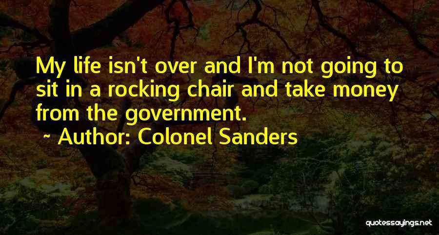Colonel Sanders Quotes 1483557