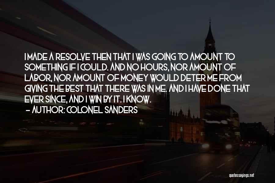 Colonel Sanders Quotes 1854992