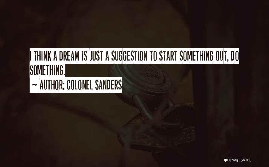 Colonel Sanders Quotes 1985124