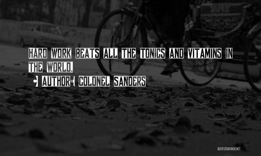Colonel Sanders Quotes 205932