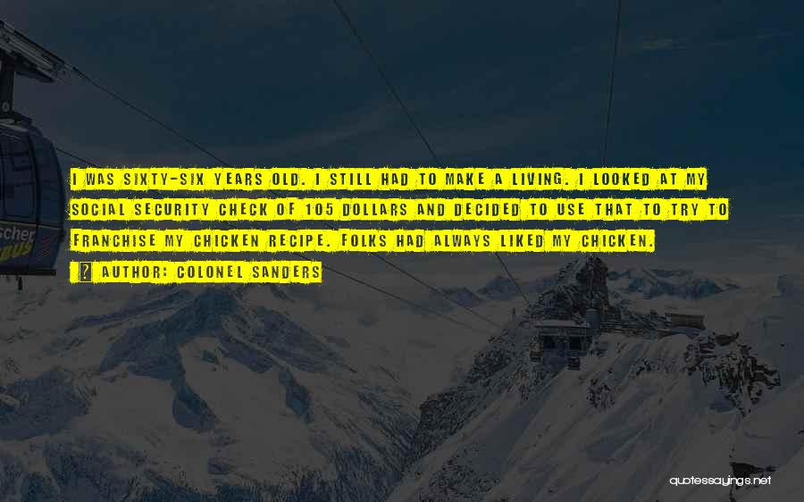 Colonel Sanders Quotes 584097