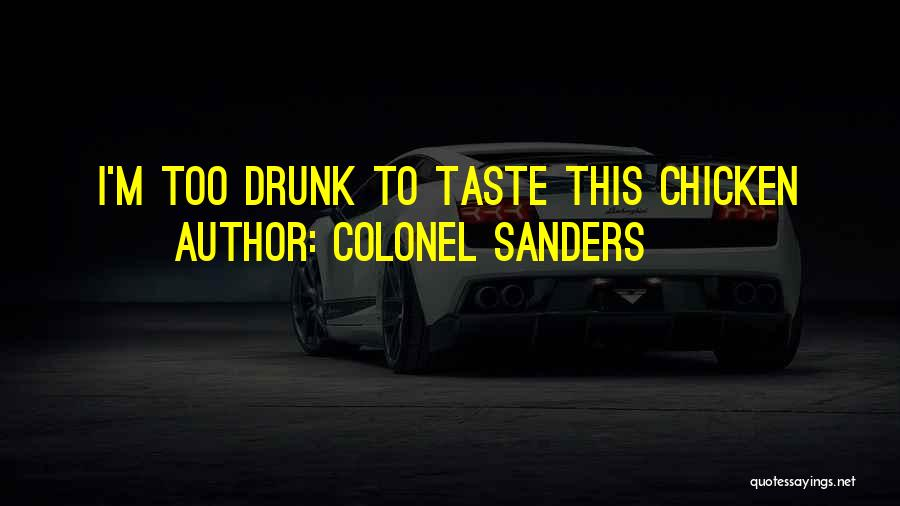 Colonel Sanders Quotes 642543