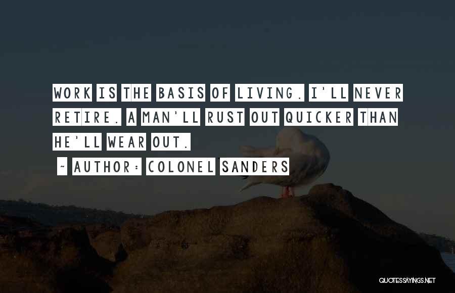 Colonel Sanders Quotes 792716