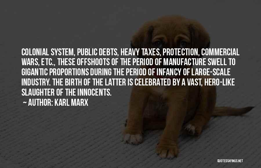 Colonial Period Quotes By Karl Marx